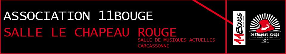 Association 11bouge / Salle Le Chapeau Rouge