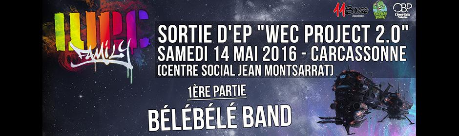 """Sortie du nouvel EP de la Wec Family """"Wec project 2.0"""""""