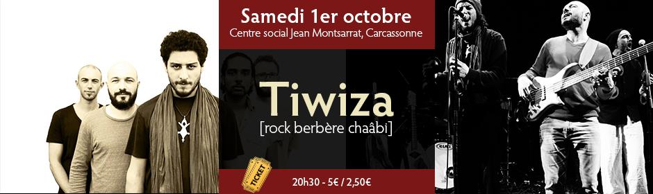 samedi 1er octobre : Tiwiza - carcassonne