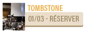 TOMBSTONE / CINE-CONCERT -LA FIANCEE DES TENEBRES