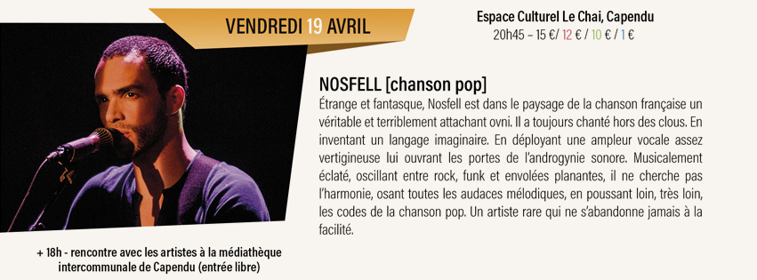 concert Nosfell Espace culturel Le Chai à Capendu