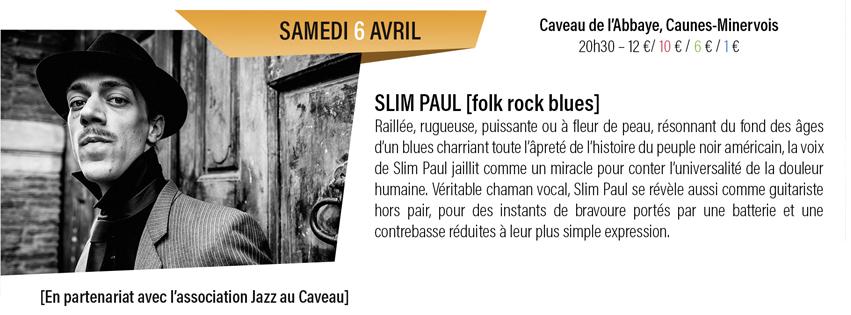 concert Slim Paul à Caunes-Minervois